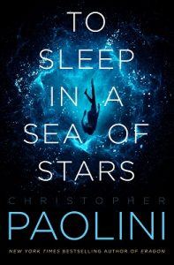 To Sleep in a Sea of Stars, Christopher Paolini