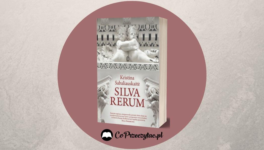 Silva rerum Sprawdź na TaniaKsiazka.pl >>