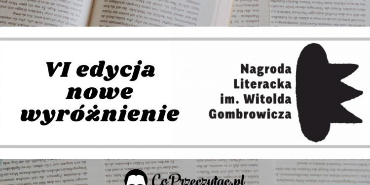 Nagroda literacka im. Gombrowicza - będzie nowe wyróżnienie Nagroda literacka im. Gombrowicza