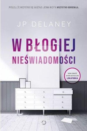W błogiej nieświadomości - sprawdź na TaniaKsiazka.pl