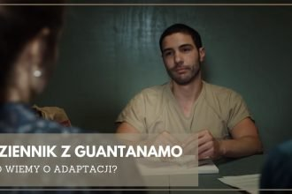 Dziennik z Guantanamo - co wiemy o adaptacji Dziennik z Guantanamo
