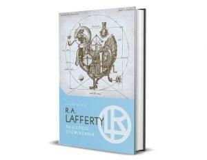Najlepsze opowiadania,R A Lafferty