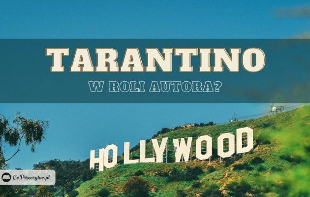 Książki Quentina Tarantino w 2021?