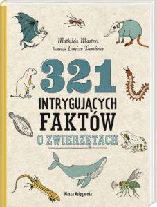 321 intrygujących faktów o zwierzętach - kup na TaniaKsiazka.pl