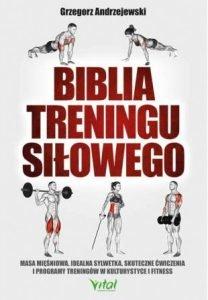 Biblia treningu siłowego - zobacz na TaniaKsiazka.pl
