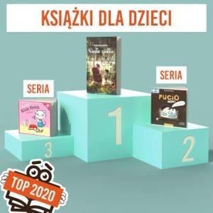 Książkowe bestsellery 2020 TaniaKsiazka.pl - książki dla dzieci