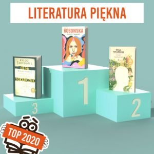 Książkowe bestsellery 2020 TaniaKsiazka.pl - literatura piękna