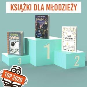Książkowe bestsellery 2020 TaniaKsiazka.pl - książki młodzieżowe
