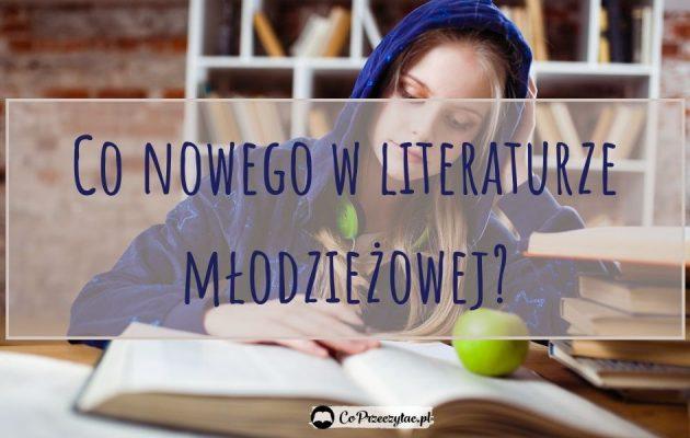 Top 6 młodzieżowych zapowiedzi - sprawdź na TaniaKsiazka.pl