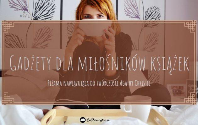 Książkowe gadżety - sprawdź na TaniaKsiazka.pl