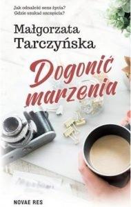 Dogonić marzenia - kup na TaniaKsiazka.pl