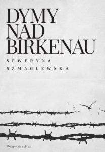 Dymy nad Birkenau - kup na TaniaKsiazka.pl
