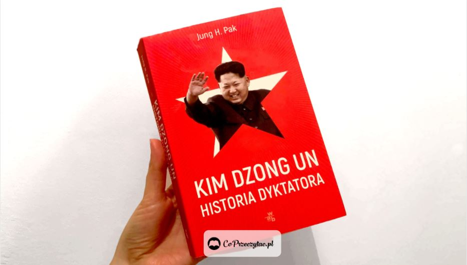 Kim Dzong Un Historia dyktatora – książki szukaj na TaniaKsiazka.pl