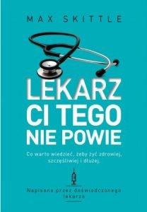Lekarz ci tego nie powie - kup na TaniaKsiazka.pl
