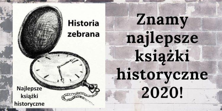 Historia Zebrana - najlepsze książki historyczne roku wybrane! Historia Zebrana