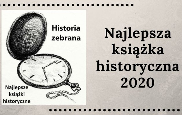 Najlepsza książka historyczna 2020 -głosuj! Najlepsza książka historyczna 2020