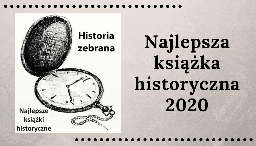 Najlepsza książka historyczna 2020