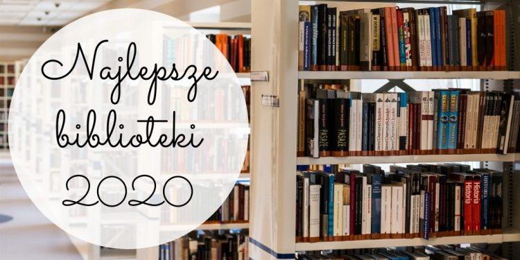 Najlepsze biblioteki 2020 roku Najlepsze biblioteki 2020