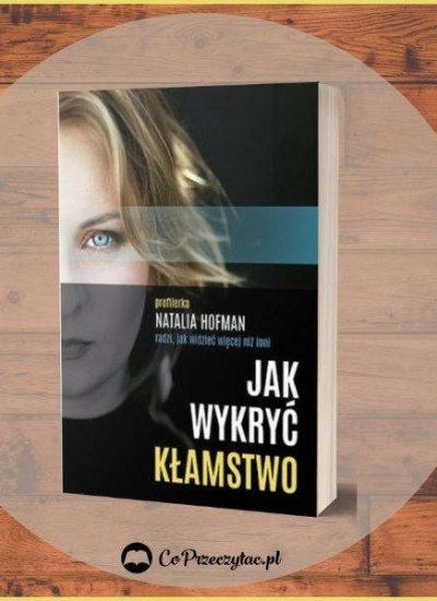 Jak wykryć kłamstwo - sprawdź na TaniaKsiazka.pl