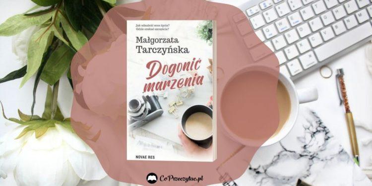 Dogonić marzenia - sprawdź na TaniaKsiazka.pl