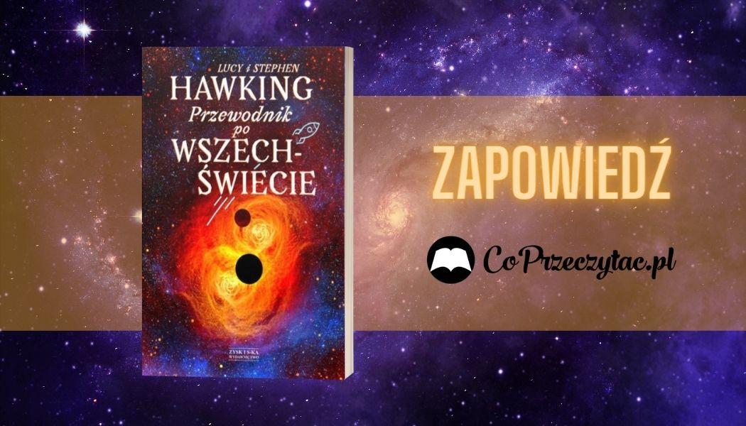 Przewodnik po wszechświecie Sprawdź na TaniaKsiazka.pl >>