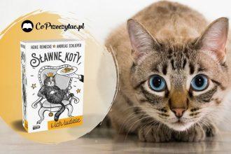 Sławne koty i ich ludzie - zapowiedź książki Sławne koty i ich ludzie