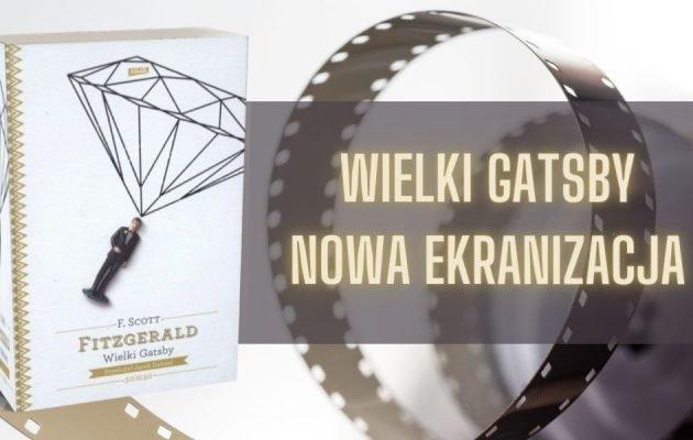 Serial Wielki Gatsby - nowa ekranizacja książki Serial Wielki gatsby
