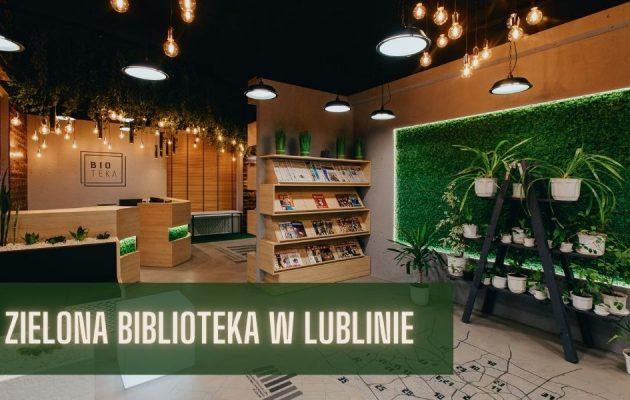 Zielona biblioteka w Lublinie Zielona biblioteka w Lublinie