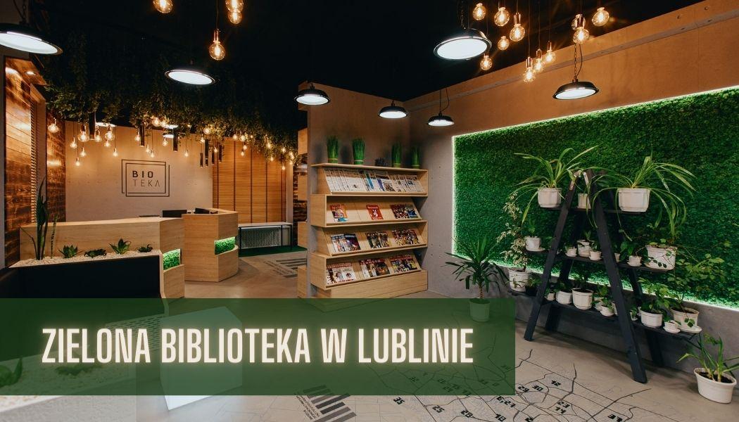 Zielona biblioteka w Lublinie