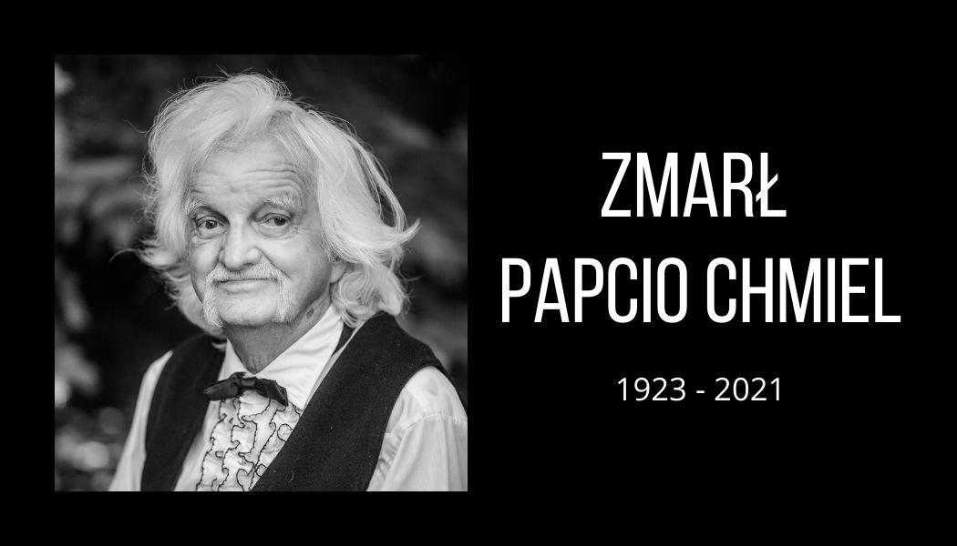 Zmarł Papcio Chmiel