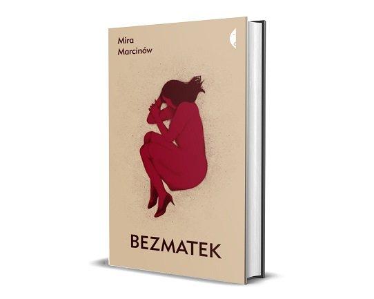 Mira Marcinów Bezmatek - sprawdź w TaniaKsiazka.pl