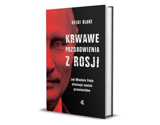 Krwawe pozdrowienia z Rosji - sprawdź w TaniaKsiazka.pl