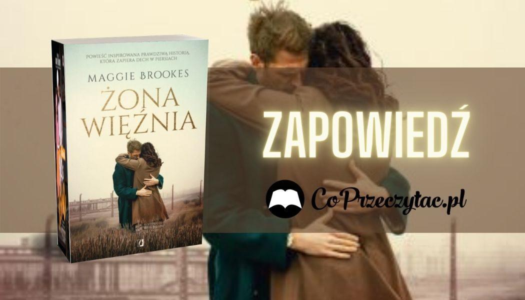 Żona więźnia Sprawdź na TaniaKsiazka.pl >>