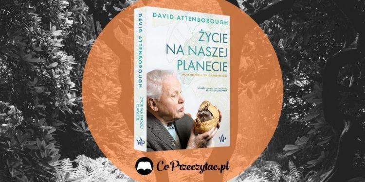 Życie na naszej pleciecie David Attenborough