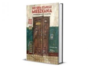 Alexandra Litvina Anna Desnitskaya Historia starego mieszkania