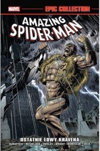 AMAZING SPIDER MAN. Epic Collection: Ostatnie łowy Kravena