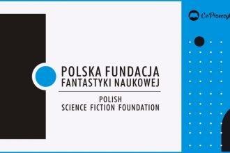 Konkurs literacki Polskiej Fundacji Fantastyki Naukowej 2020 - wyniki