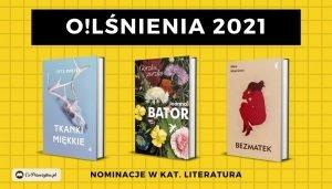 Plebiscyt O!Lśnienia 2021 - ostatnie dni głosowania! Kto nominowany w kategorii Literatura?