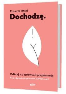 Poradnik seksuologiczny Dochodzę znajdziesz na TaniaKsiazka.pl