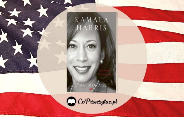 Kamala Harris Pierwsza biografia Kamala Harris Pierwsza biografia