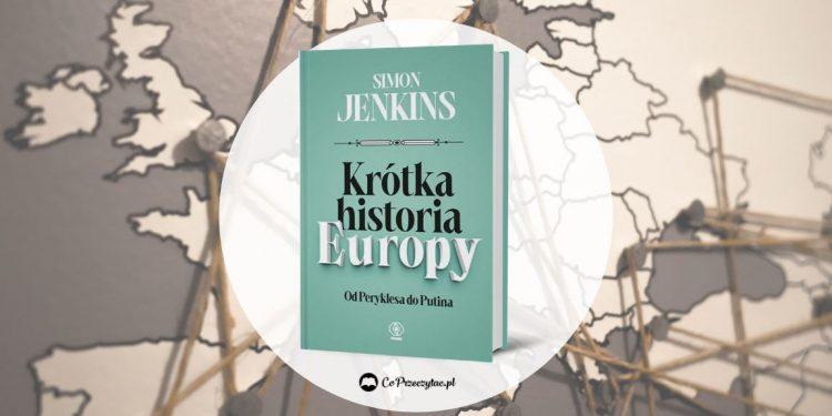 Krótka historia Europy Od Peryklesa do Putina