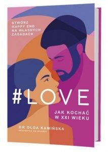 #LOVE Jak kochać w XXI wieku