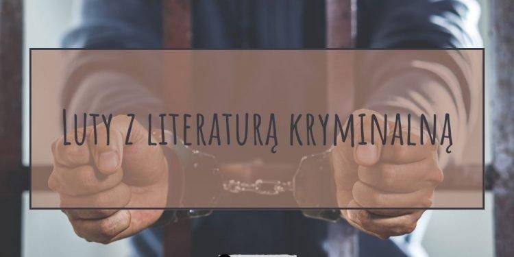 Kryminalne zapowiedzi na luty - sprawdź na TaniaKsiazka.pl