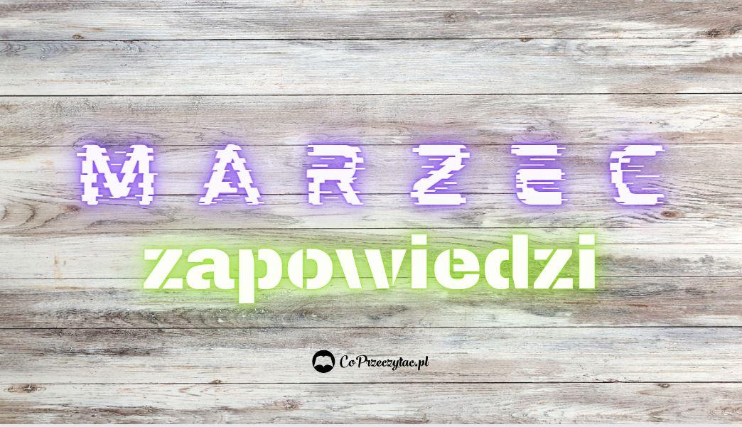 Marcowe zapowiedzi komiksowe 2021 znajdziesz na TaniaKsiazka.pl