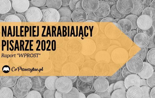 Najlepiej zarabiający pisarze 2020 roku