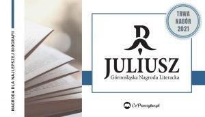 Nagroda Literacka Juliusz 2021. Trwa nabór biografii do VI edycji