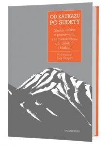 Książki o górach – zestawienie nowości. Od Kaukazu po Sudety