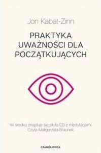 Praktyka uważności dla początkujących - kup na TaniaKsiazka.pl