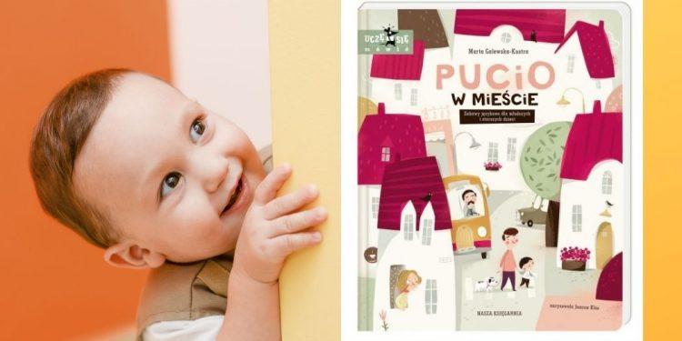 Pucio w mieście - nowość z serii Pucio w mieście