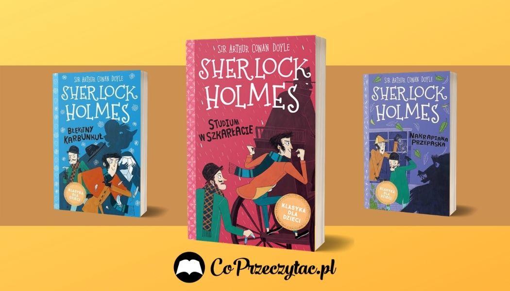 Sherlock Holmes w nowej szacie graficznej Sprawdź na TaniaKsiazka.pl >>